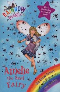 Rainbow Magic : The Ocean Fairies : Amelie The Seal Fairy