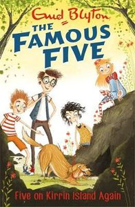 The Famous Five: Five On Kirrin Island Again: Book 6