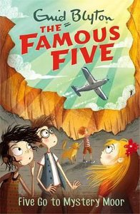 The Famous Five: Five Go To Mystery Moor: Book 13