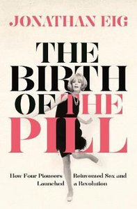BIRTH OF THE PILL PB