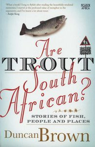 ARE TROUT SOUTH AFRICAN? TPB