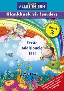 Nuwe Alles-In-Een Graad 3 Eerste Addisionele Taal Klankboek vir leerders Leerderboek (Volkleur)