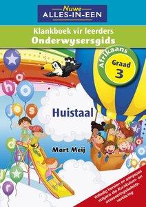 Nuwe Alles-in-Een Graad 3 Afrikaans Huistaal Klankboek Onderwysersgids