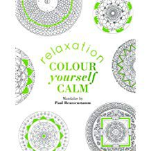 COLOUR YOURSELF CALM: RELAXATION HB