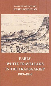 Early white travellers in the Transgariep 1819–1840