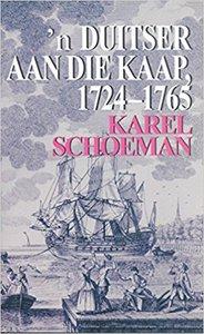 Duitser aan die Kaap 1724–1765, n: Die lewe en loopbaan van Hendrik Schoeman