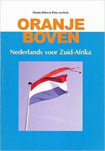 Oranje boven: Nederlands voor Zuid-Afrika