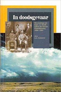 In doodsgevaar: Die ervarings van kapt. J.J. Naud tydens die Tweede Vryheidsoorlog 1899–1902