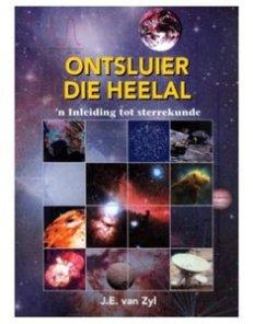 Ontsluier die heelal: n Inleiding tot sterrekunde