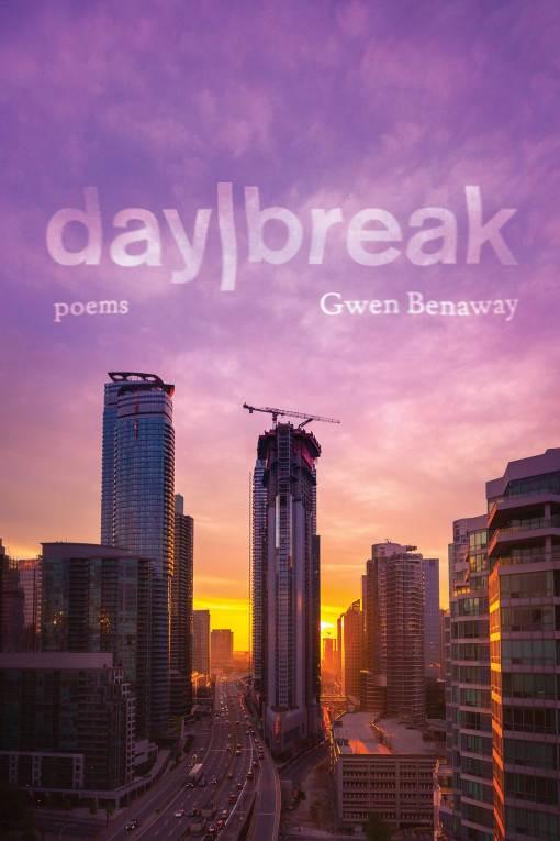 day/break by Gwen Benaway | Book*hug, 2020