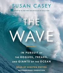 The Wave, In Pursuit of Rogues, Freaks, and Giants of the Ocean