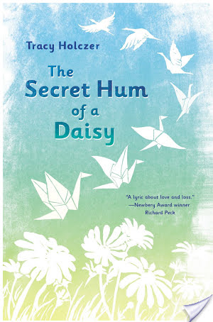 Middle Grade Monday: The Secret Hum of a Daisy (2014) by Tracy Holczer