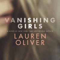 ARC Review: Vanishing Girls by Lauren Oliver
