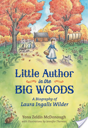 Middle Grade Monday: Little Author in the Big Woods (2014) by Yona Zeldis McDonough