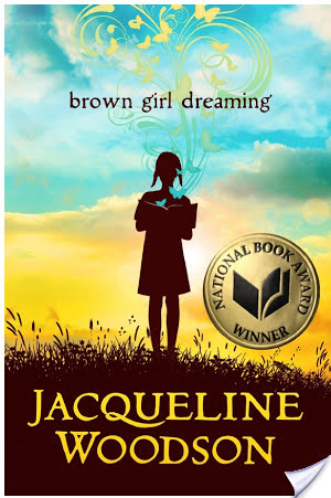 Middle Grade Bookish Illumination: Brown Girl Dreaming by Jacqueline Woodson