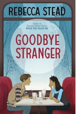 Waiting on Wednesday: Goodbye Stranger by Rebecca Stead