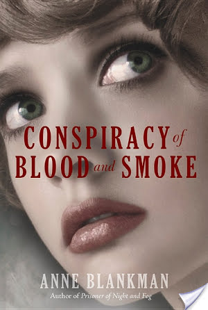 ARC Review & Giveaway: Conspiracy of Blood and Smoke (2015) by Anne Blankman