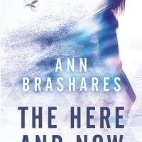 "#AtoZchallenge: ""H"" is for The Here and Now (2014) by Ann Brashares"
