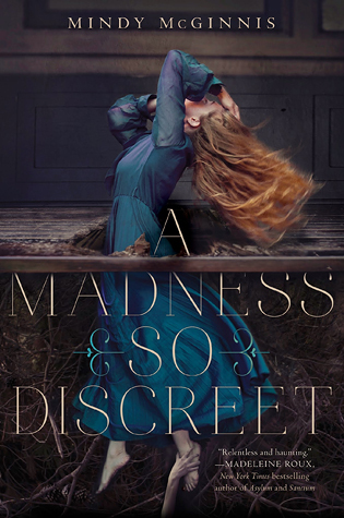 Waiting on Wednesday: A Madness So Discreet by Mindy McGinnis