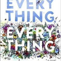 ARC Illumination: Everything, Everything (2015) by Nicola Yoon