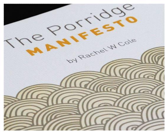 the porridge manifesto