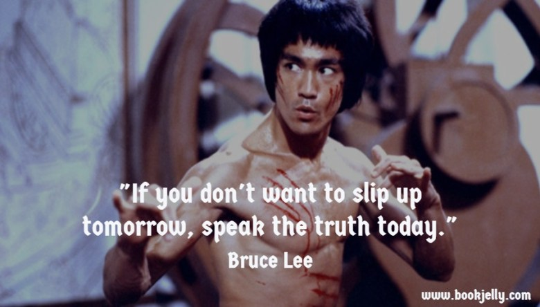Bruce Lee Quote on speaking truth