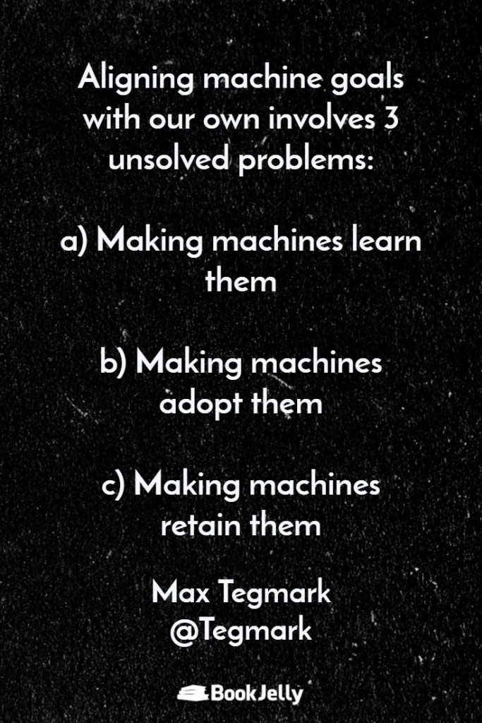 Quotes from Life 3.0 - A book by Max Tegmark