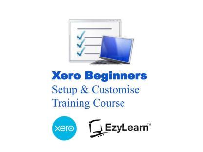 Xero Beginners Certificate Training Short Course - Setup & Customise - EzyLearn