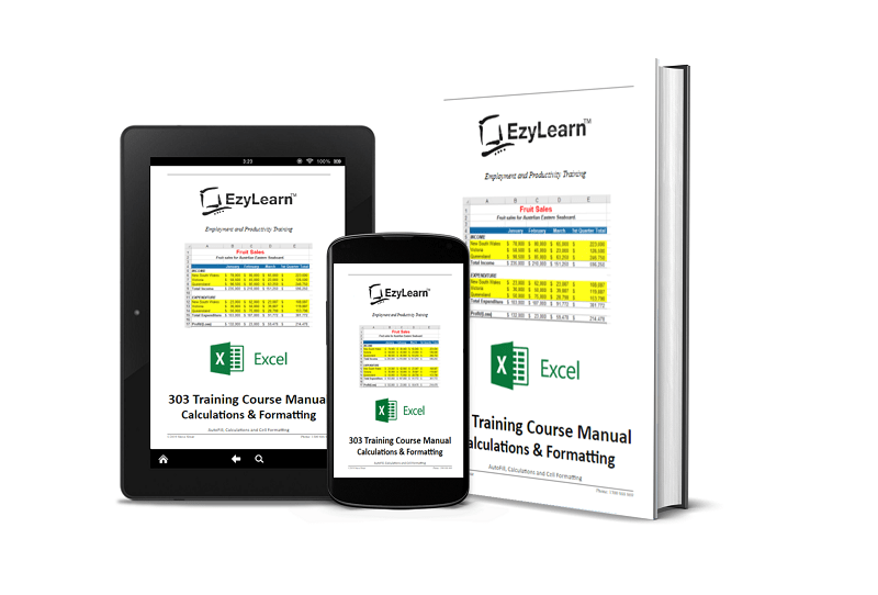 Microsoft Excel Beginners Course 303 Training Manual & Workbook – Formulas, Functions and Formatting