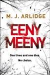 By M. J. Arlidge Eeny Meeny: Di Helen Grace 1 [Paperback] - M. J. Arlidge