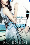 Wildest Dream (Teach Me Book 1) - RC Boldt