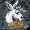 Die Känguru-Apokryphen: Live und ungekürzt - HörbucHHamburg HHV GmbH, Marc-Uwe Kling, Marc-Uwe Kling