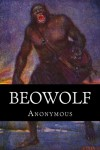 Beowolf - Anonymous, Gummere