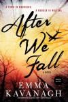 After We Fall - Emma Kavanagh