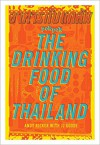 POK POK The Drinking Food of Thailand: A Cookbook - Andy Ricker, JJ Goode