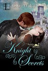 Knight Secrets - C.C. Wiley