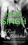 Rock Addiction (Rock Kiss) (Volume 1) - Nalini Singh