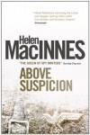 Above Suspicion - Helen MacInnes