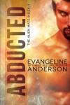 Abducted: The Alien Mate Index Book 1: (Alien Warrior BBW Scifi Paranormal Romance) (Volume 1) - Evangeline Anderson