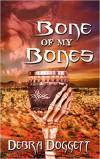 Bone of my Bones - Debra Doggett
