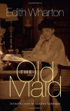 The Old Maid (The 'Fifties) (Dodo Press) - Edith Wharton