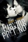 Playing Pretend - Juliana Haygert