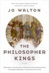 The Philosopher Kings - Jo Walton