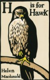 H is for Hawk - Helen Macdonald