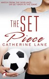 The Set Piece - Catherine Lane Salter
