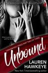 Unbound (Uninhibited!) - Lauren Hawkeye