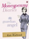 The Moneypenny Diaries: Guardian Angel - Kate Westbrook, Samantha Weinberg