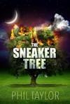 The Sneaker Tree - Phil Taylor, Cynthia Shepp