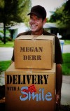 Delivery with a Smile - Megan Derr
