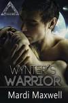 Wynter's Warrior (The Mating Challenge Book 1) - Mardi Maxwell